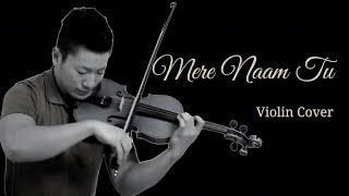 Mere Naam Tu   ZERO   Violin Cover  Japanese Violinist  Shah Rukh Khan, Katrina Kaif  T-Series