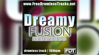 FDT Dreamy Fusion - Drumless (www.FreeDrumlessTracks.net)
