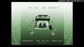 NEGRO SANTO x NEO PISTEA x COQEÉ FLOW x KIKEZ - PEINE DE MONEY (Trap Latino)