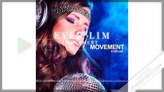 Eyer Lim - Movement song