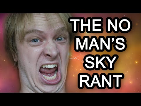 THE NO MAN'S SKY RANT [EPILEPSY WARNING]