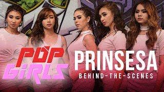 Pop Girls — Prinsesa [MV Behind-The-Scenes]