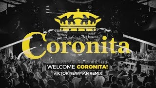 Steve Judge & Miamisoul - Welcome Coronita (Viktor Newman Remix)