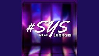 Say You Scared (Instrumental)