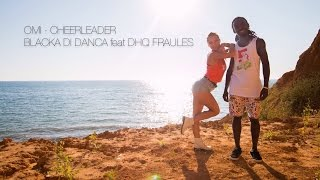 "Omi - ""Cheerleader"" (Felix Jaehn Remix) choreo by Blacka Di Danca ft. Fraules"