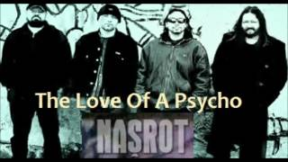 Našrot - The Love Of A Psycho