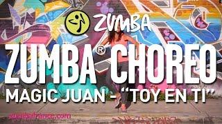 "Magic Juan - ""Toy En Ti"" / Zumba® choreo by Alix"