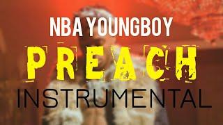 NBA YoungBoy - Preach [INSTRUMENTAL] | Prod. by IZM