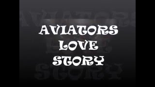 Aviators love story