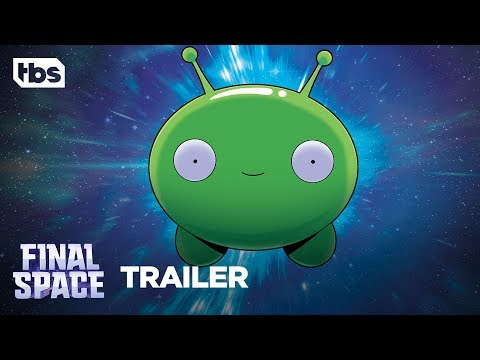 Final Space [OFFICIAL TRAILER]   Series Premiere February 26!   TBS