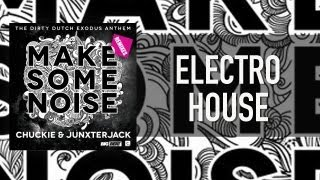 OFFICIAL: Chuckie & Junxterjack - Make Some Noise (Laidback Luke Remix)