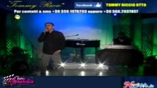 """Tommy Riccio - """"Na sera e maggio"""" Live Napoli Mia"""