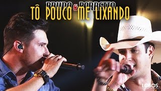 "Bruno e Barretto - Tô Pouco Me Lixando part. Conrado e Aleksandro | DVD ""A Força do Interior"""