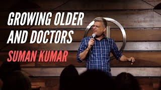 Growing Older, Paracetamol and Doctors   Stand up Comedy By Suman Kumar