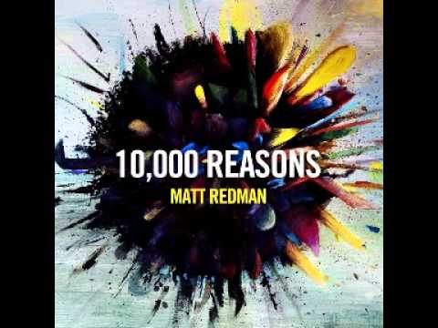 matt-redman-10000-reasons-bless-the-lord-iamwonderfullymade10