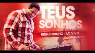Fernandinho - CD Teus Sonhos - Caia Fogo