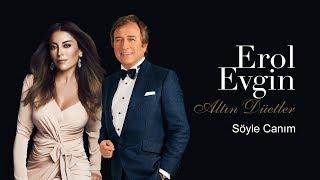 Erol Evgin & Aşkın Nur Yengi - Söyle Canım