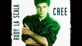 Rudy La Scala - Cree - Letra