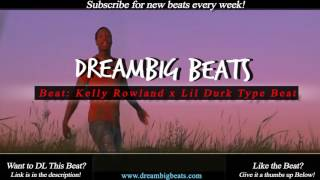 """Futuristic Rnb Type Beat 2017   Kelly Rowland x Lil Durk Type Beat """"In The name"""""""