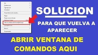 """SOLUCION """"ABRIR VENTANA DE COMANDOS NO APARECE"""" ULTIMA ACTUALIZACION WINDOWS 10"""