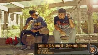 02.Lamm'G & miriL - SEKRETI JONË