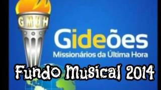 Fundo Musical Gideões 2014