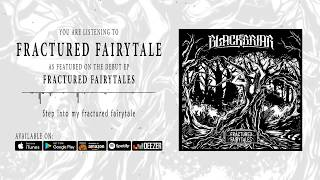 Blackbriar - Fractured Fairytale (Official Audio)