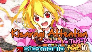 【Kagerou Project Stepmania】Kisaragi Attention【Shizen no Teki-P feat. IA】
