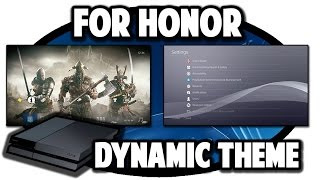 [PS4 THEMES] For Honor Dynamic Theme Video in 60FPS