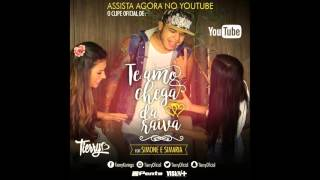 Tierry   Te Amo Chega Da Raiva Feat  Simone e Simaria Nova 2016