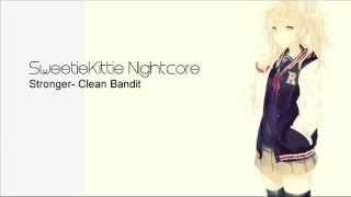 {SK}Nightcore- Stronger (Clean Bandit)