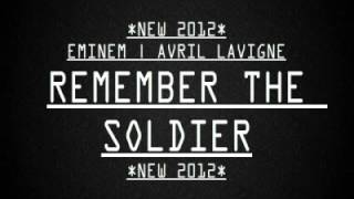 *NEW 2012* Avril Lavigne & Eminem :: Remember the Soldier