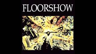 FLOORSHOW - Paranoia Paradise