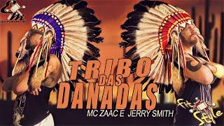 Tribo das Danadas - Mc Zaac e Jerry Smith - Coreografia Equipe Marreta 4k