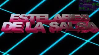 Mi Buen Corazon Estelares De La Salsa Sonido Super Dengue