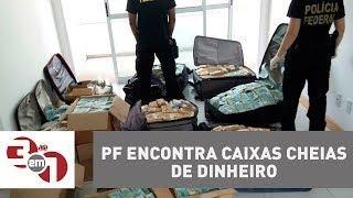 Polícia Federal encontra caixas cheias de dinheiro em local ligado a Geddel Vieira Lima