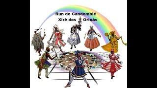 Run de Candomblé - Xirê dos Orixás