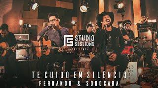 Fernando & Sorocaba – Te cuido em silêncio | FS Studio Sessions
