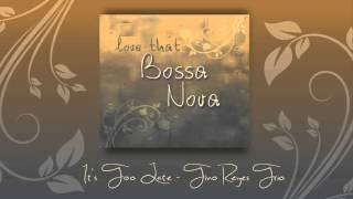 It's Too Late - Carole King (Tino Reyes Trio bossa nova cover)