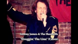 Draggin' The Line (Cover) - Tommy James & The Shondells