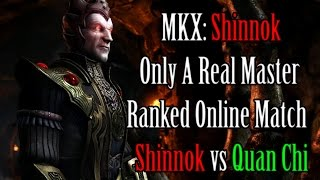 MKX: Shinnok - Only A Real Master (Ranked Online Match)