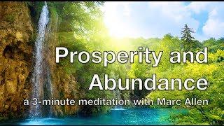 Prosperity and Abundance - meditation with Marc Allen