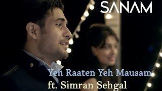 Yeh Raaten Yeh Mausam   Sanam ft. Simran Sehgal