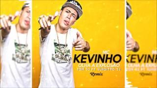 Olha a explosao - MC Kevinho (TOM DJ FT SURDITTO DJ REMIX)