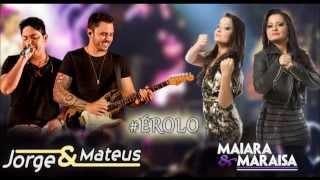 Maiara & Maraisa - É Rolo part. (Jorge & Mateus)