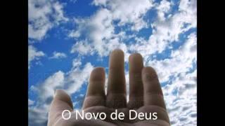 O Novo de Deus - Ministério Sarando a Terra Ferida