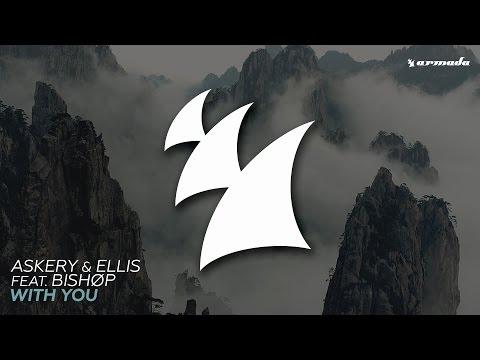 Askery & Ellis feat. Bishøp - With You (Ellis Remix)