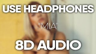 Bad Bunny, Drake – MIA (8D Audio) 🎧