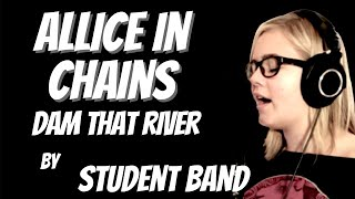 Dam That River | Alice in Chains Cover | The Music Factory School of Music