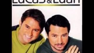 Lucas e Luan - Preciso Desse Amor